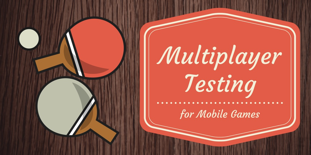 Multiplayer Playtesting for Mobile Games